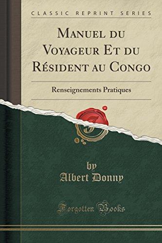 manuel-du-voyageur-et-du-rsident-au-congo-renseignements-pratiques-classic-reprint-french-edition
