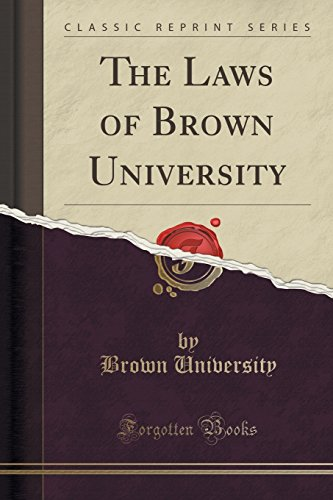 the-laws-of-brown-university-classic-reprint