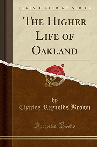 the-higher-life-of-oakland-classic-reprint
