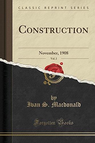 construction-vol-2-november-1908-classic-reprint