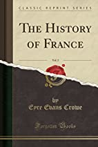 The History of France, Vol. 2 (Classic…