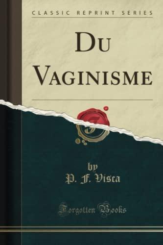 du-vaginisme-classic-reprint-french-edition