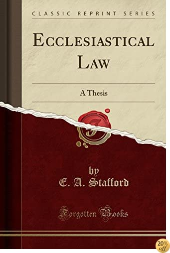 Ecclesiastical Law: A Thesis (Classic Reprint)