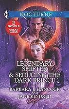 Legendary Shifter & Seducing the Dark…