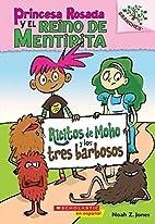 Princesa Rosada y el Reino de Mentirita #1:…