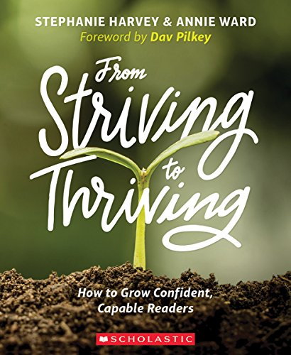 from-striving-to-thriving-how-to-grow-confident-capable-readers