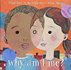 Why Am I Me? by Paige Britt