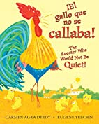 ¡El gallo que no se callaba! / The…