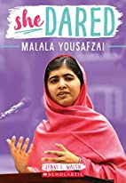 Malala Yousafzai (She Dared) by Jenni L.…