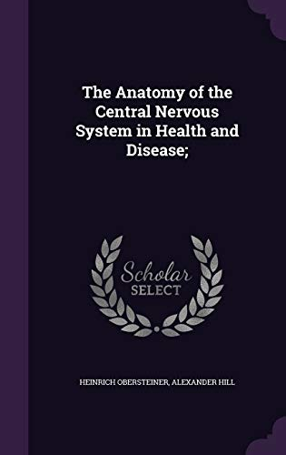the-anatomy-of-the-central-nervous-system-in-health-and-disease