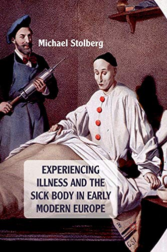 experiencing-illness-and-the-sick-body-in-early-modern-europe