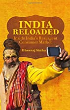 India Reloaded: Inside India's…