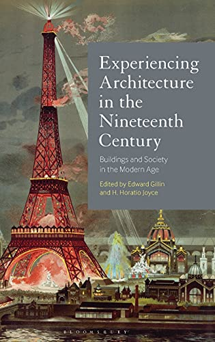 experiencing-architecture-in-the-nineteenth-century-buildings-and-society-in-the-modern-age