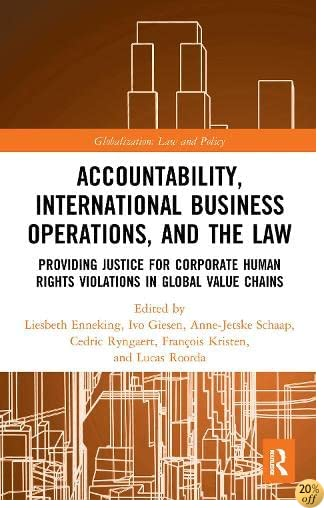 Corporate Responsibility, Human Rights and the Law: Accountability and International Business Operations (Globalization: Law and Policy)
