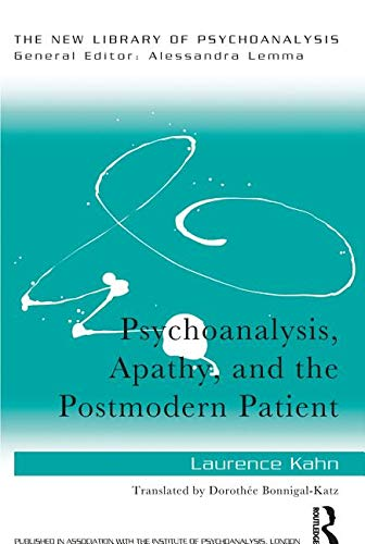 psychoanalysis-apathy-and-the-postmodern-patient-new-library-of-psychoanalysis