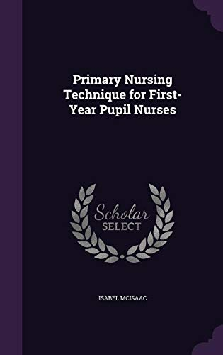 primary-nursing-technique-for-first-year-pupil-nurses