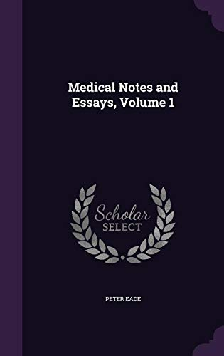 medical-notes-and-essays-volume-1