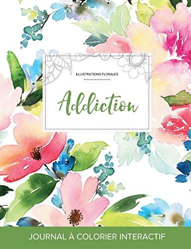 journal-de-coloration-adulte-addiction-illustrations-florales-floral-pastel-french-edition