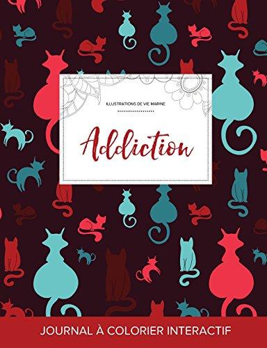 journal-de-coloration-adulte-addiction-illustrations-de-vie-marine-chats-french-edition