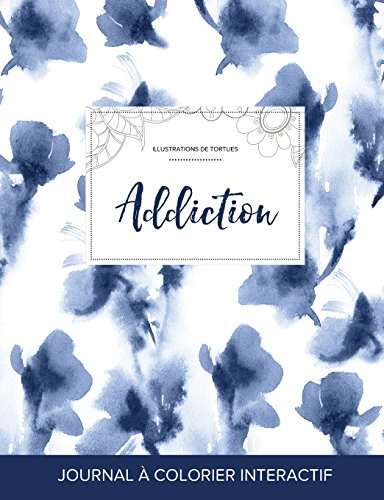 journal-de-coloration-adulte-addiction-illustrations-de-tortues-orchide-bleue-french-edition
