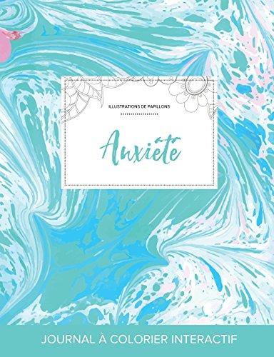 journal-de-coloration-adulte-anxit-illustrations-de-papillons-bille-turquoise-french-edition
