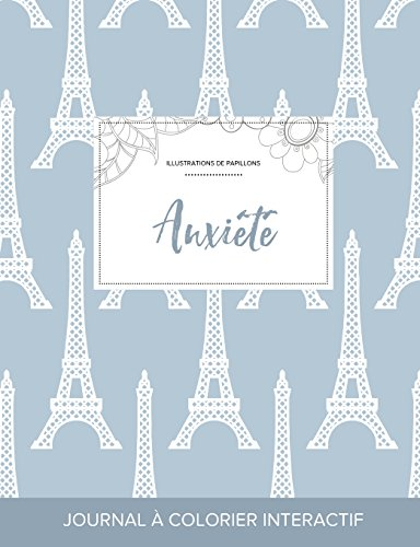 journal-de-coloration-adulte-anxit-illustrations-de-papillons-tour-eiffel-french-edition