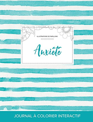 journal-de-coloration-adulte-anxit-illustrations-de-papillons-rayures-turquoise-french-edition