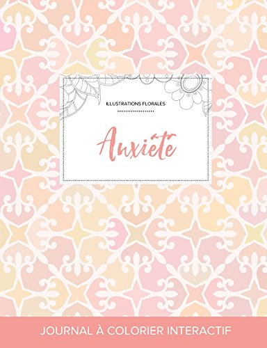 journal-de-coloration-adulte-anxit-illustrations-florales-lgance-pastel-french-edition