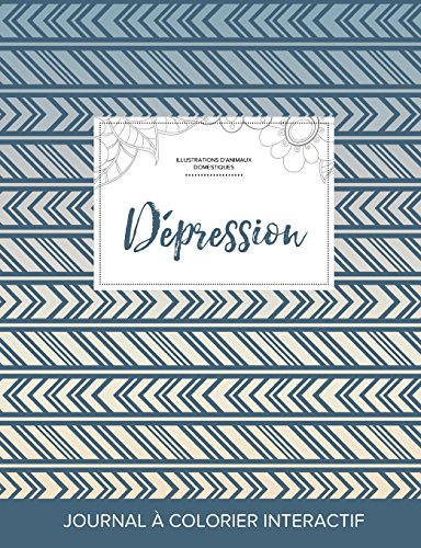 journal-de-coloration-adulte-dpression-illustrations-danimaux-domestiques-tribal-french-edition