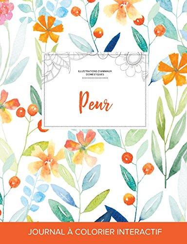 journal-de-coloration-adulte-peur-illustrations-danimaux-domestiques-floral-printanier-french-edition