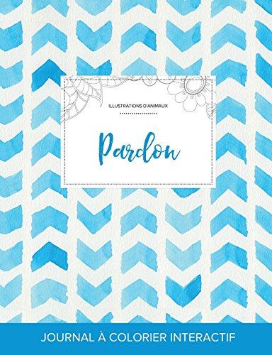 journal-de-coloration-adulte-pardon-illustrations-danimaux-chevron-aquarelle-french-edition