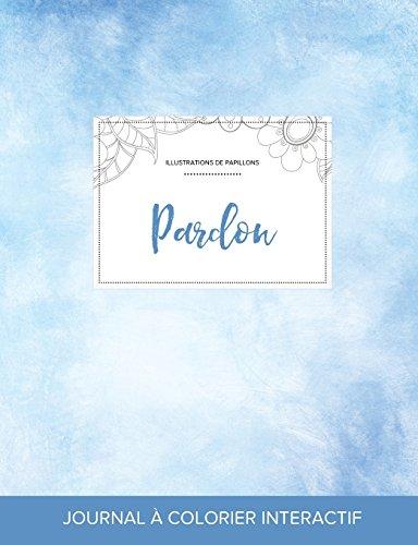 journal-de-coloration-adulte-pardon-illustrations-de-papillons-cieux-dgags-french-edition