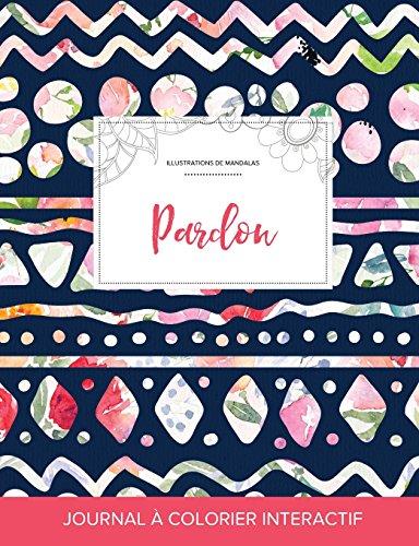 journal-de-coloration-adulte-pardon-illustrations-de-mandalas-floral-tribal-french-edition