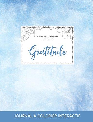 journal-de-coloration-adulte-gratitude-illustrations-de-papillons-cieux-dgags-french-edition