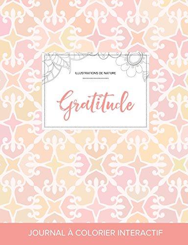 journal-de-coloration-adulte-gratitude-illustrations-de-nature-lgance-pastel-french-edition
