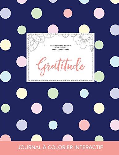 journal-de-coloration-adulte-gratitude-illustrations-danimaux-domestiques-pois-french-edition