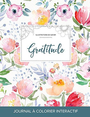 journal-de-coloration-adulte-gratitude-illustrations-de-safari-la-fleur-french-edition