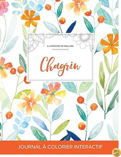 Journal de coloration adulte: Chagrin (Illustrations de papillons, Floral printanier) (French Edition)