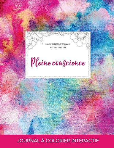 journal-de-coloration-adulte-pleine-conscience-illustrations-danimaux-toile-arc-en-ciel-french-edition