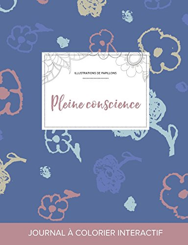 journal-de-coloration-adulte-pleine-conscience-illustrations-de-papillons-fleurs-simples-french-edition