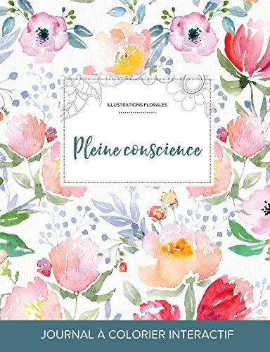 journal-de-coloration-adulte-pleine-conscience-illustrations-florales-la-fleur-french-edition