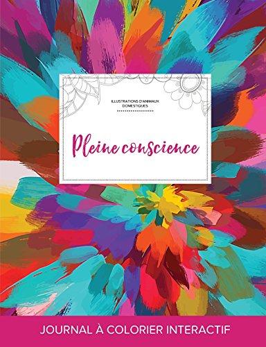 journal-de-coloration-adulte-pleine-conscience-illustrations-danimaux-domestiques-salve-de-couleurs-french-edition