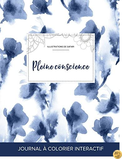 Journal de coloration adulte: Pleine conscience (Illustrations de safari, Orchidée bleue) (French Edition)