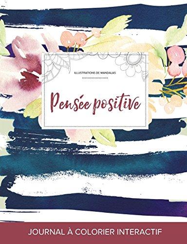 journal-de-coloration-adulte-pense-positive-illustrations-de-mandalas-floral-nautique-french-edition