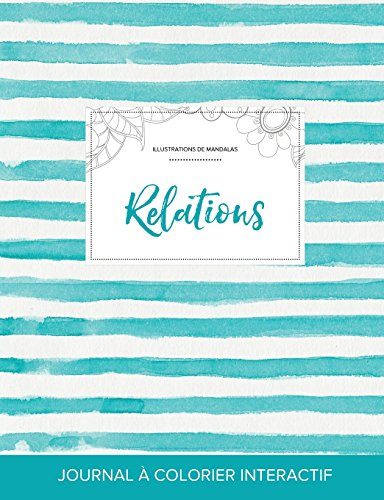 journal-de-coloration-adulte-relations-illustrations-de-mandalas-rayures-turquoise-french-edition