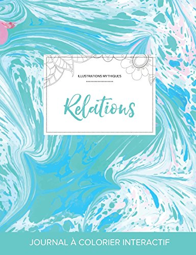 journal-de-coloration-adulte-relations-illustrations-mythiques-bille-turquoise-french-edition