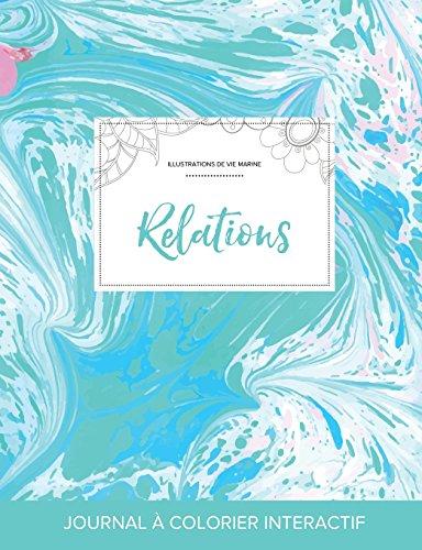 journal-de-coloration-adulte-relations-illustrations-de-vie-marine-bille-turquoise-french-edition