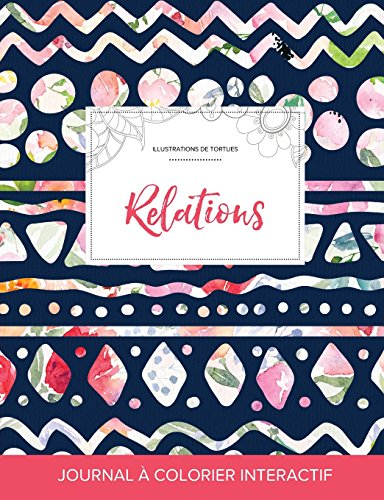 journal-de-coloration-adulte-relations-illustrations-de-tortues-floral-tribal-french-edition