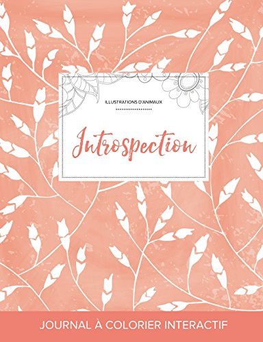 journal-de-coloration-adulte-introspection-illustrations-danimaux-coquelicots-pche-french-edition