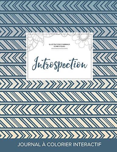journal-de-coloration-adulte-introspection-illustrations-danimaux-domestiques-tribal-french-edition